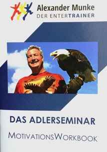 Alexander Munke: Das Adler Seminar - Motivations Workbook 3