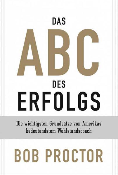 Bob Proctor: Das ABC des Erfolgs 2
