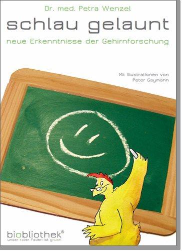 Dr. med. Petra Wenzel: Schlau gelaunt 2