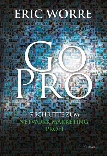 Eric Worre: Go pro 3