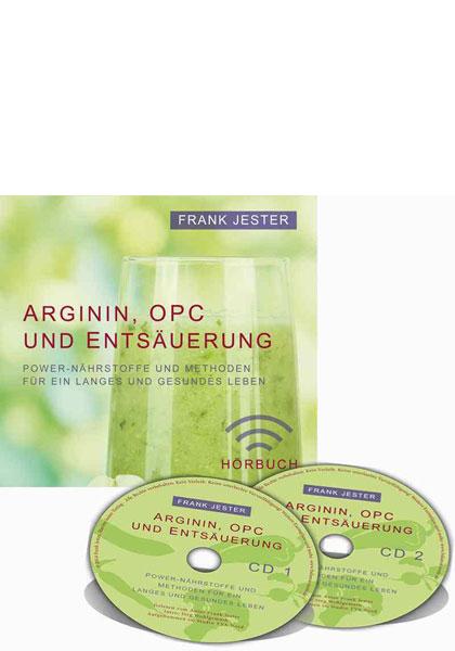Frank Jester: Arginin, OPC und Entsäuerung (2 Audio-CDs) 2