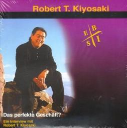 Robert T. Kiyosaki: Das perfekte Geschäft? (Audio-CD) -Klassiker 2