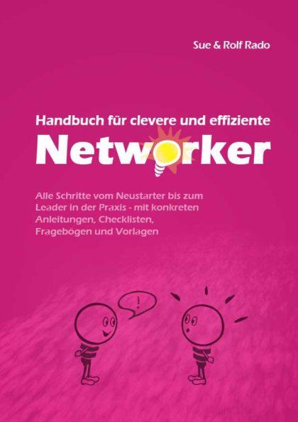 Sue und Rolf Rado: Handbuch für clevere und effiziente Networker 2