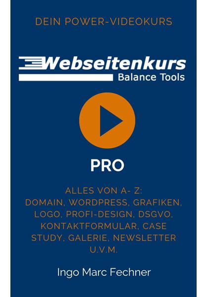 Ingo Marc Fechner: Webseitenkurs Pro - Erstelle Deine professionelle Webseite selbst – ohne Vorkenntnisse 3