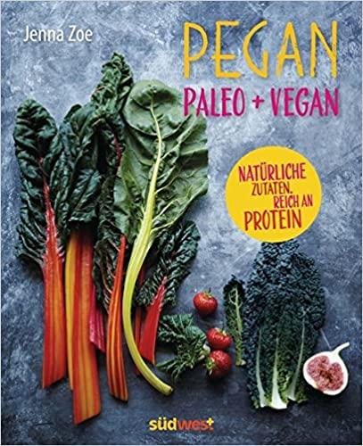 Jenna Zoe: Pegan, Paleo + Vegan 3