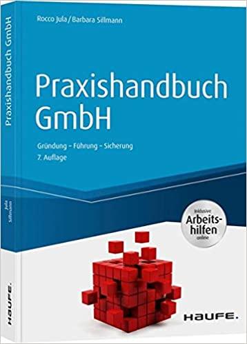 Rocco Jula, B. Sillmann: Praxishandbuch GmbH 3