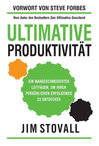Jim Stovall: Ultimative Produktivität 3