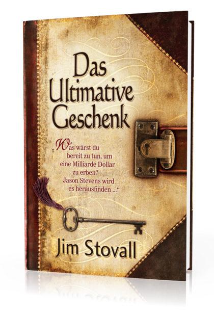 Jim Stovall: Das ultimative Geschenk 3