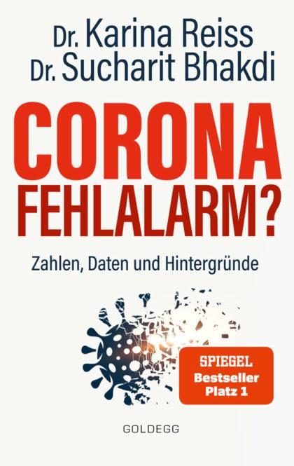 Dr. Reiss, Dr. Sucharit Bhakdi: Corona Fehlalarm? Zahlen, Daten und Hintergründe 3