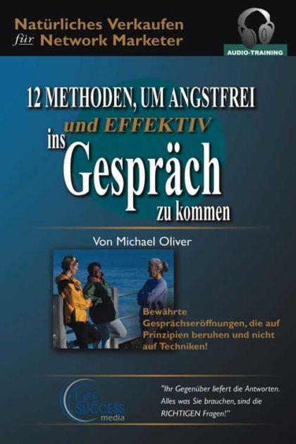 Michael Oliver: 12 Methoden, um Angstfrei ins Gespräch zu kommen (2 Audio-CDs) 2